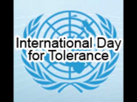 16.11 - International Day Of Tolerance
