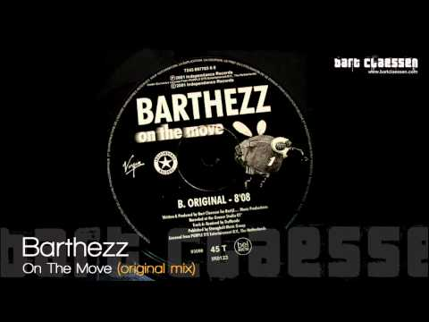 Barthezz - On The Move (original mix) [OFFICIAL]
