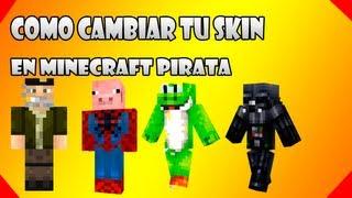 Como Poner Skins A Minecraft Pirata Sin Programas