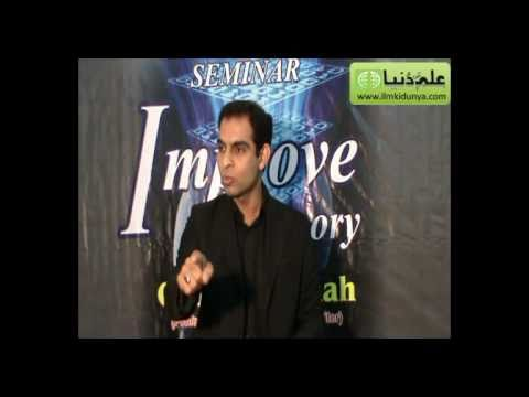 "Lecture by Qasim Ali Shah on ""How to Improve Memory"" organized by ilmkidunya (Part 2 of 2)"