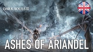 Dark Souls III - Ashes of Ariandel DLC Bejelentés Trailer