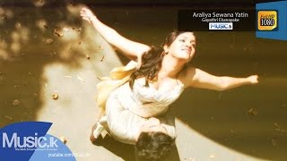 Araliya Sewana Yatin Music Video