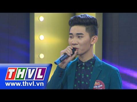 THVL | Ca sĩ giấu mặt - Tập 11: Có anh đây rồi - Quang Phúc