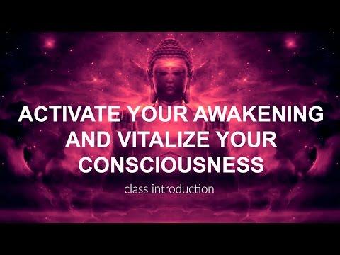 Activate Your Awakening (class introduction)