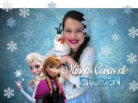 ☃ Minhas Coisas de Frozen por Julia Silva  - English Subtitle