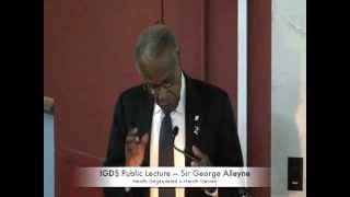 IGDS Public Lecture — Sir George Alleyne