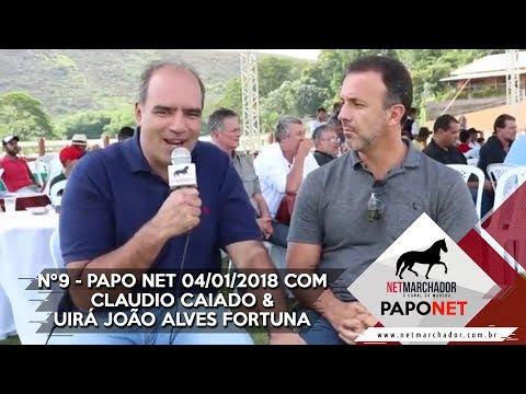 #9 PAPO NET - CLAUDIO CAIADO & UIRÁ JOÃO ALVES FORTUNA