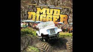 Mud Diggers Colt Ford W/ Lyrics