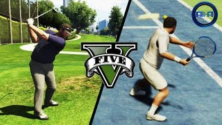 GTA V Gameplay - TENNIS & GOLF! SPORTS! - (Grand Theft Auto 5 Gameplay 2013 HD Xbox 360 PS3)