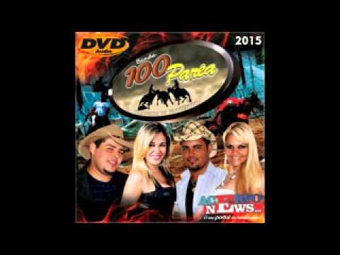 Banda 100 Parea - Áudio do DVD Completo 2014 (Acervo News)