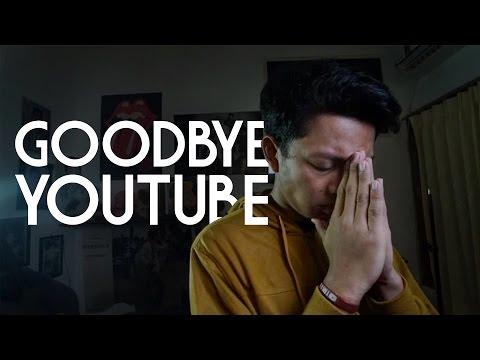 GOOD BYE YOUTUBE