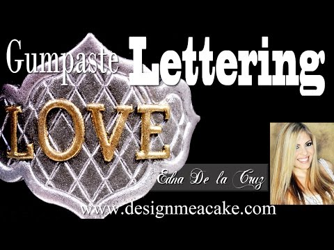 How to do Gumpaste Lettering
