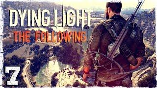 [Coop] Dying Light: The Following. #7: Адская жаба.