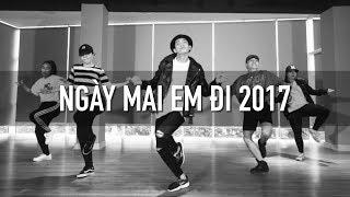 Quang Đăng Choreography x LIFEDANCE   NGÀY MAI EM ĐI - Lê Hiếu x Soobin Hoàng Sơn x Hoàng Touliver