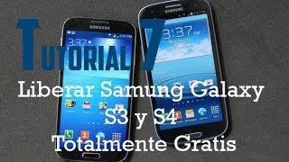 Liberar Samsung Galaxy S3 ( Todos) Y S4 ( Algunos Modelos