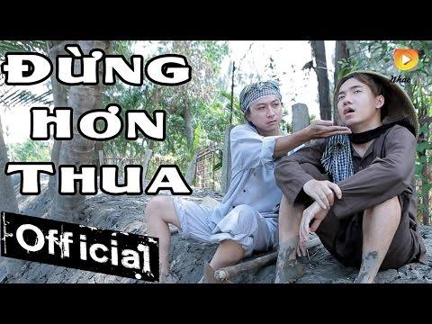 Đừng Hơn Thua - Phạm Trưởng (OST Hot Boy Hột Vịt Lộn)