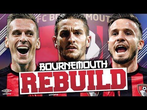 REBUILDING BOURNEMOUTH!!! FIFA 18 Career Mode