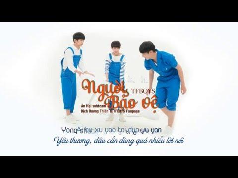 [kara +vietsub] Người Bảo Vệ  - TFBOYS - 守护家