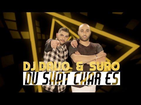 DJ DAVO & SURO - Du Shat Char Es (NEW 2016)