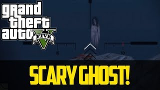 SCARY GHOST EASTER EGG GTA 5 Best Grand Theft Auto 5
