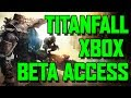 Titanfall Beta Access for ALL - DETAILS INSIDE