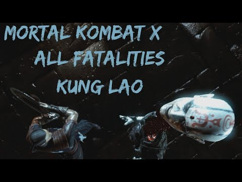 Mortal Kombat X - All of Kung Lao's Fatalities (PC/1440p).