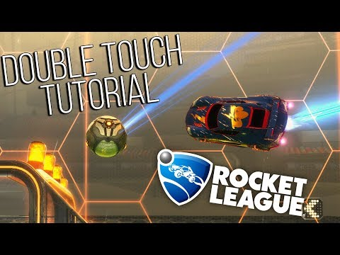 How To Do Double Touches - Rocket League Tutorial and Tips