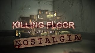 Killing Floor - A Sense Of Nostalgia Trailer
