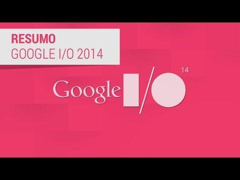 Google I/O 2014: resumo da conferência - TecMundo