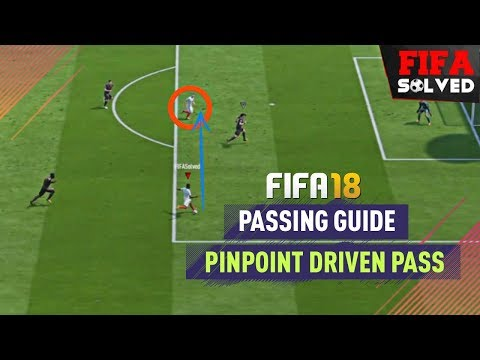 FIFA 18 Passing Tutorial - 3 BEST Driven Pass Tips