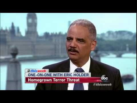 Eric Holder: 'Homegrown Violent Extremists ... Keep Me Up at Night'