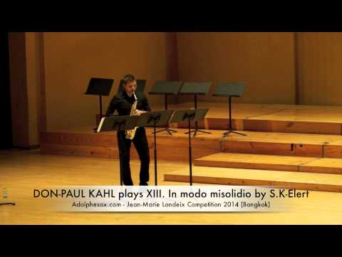 DON PAUL KAHL plays XIII In modo misolidio by S K Elert