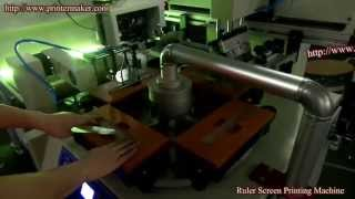 Ruler Screen Printing Machine