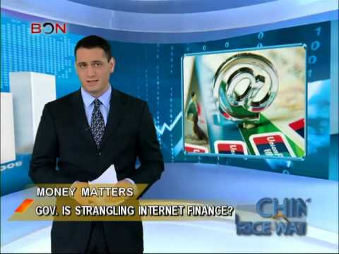 Gov. is strangling internet finance? - China Price Watch - March 19, 2014 - BONTV China
