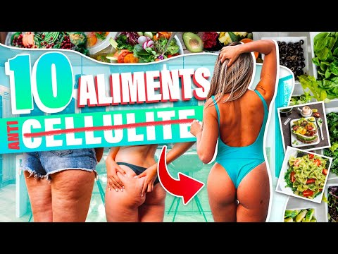 10 ALIMENTS ANTI CELLULITE - Justine GALLICE