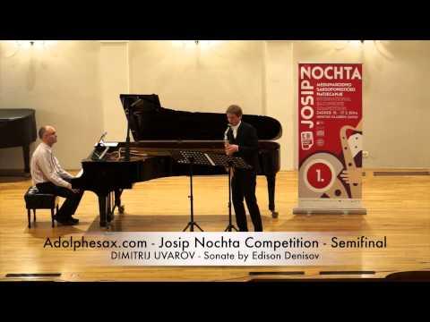 Adolphesax com Josip Nochta DIMITRIJ UVAROV Sonate by Edison Denisov