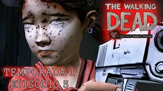 The Walking Dead : The Game Temporada 1 Episódio 5