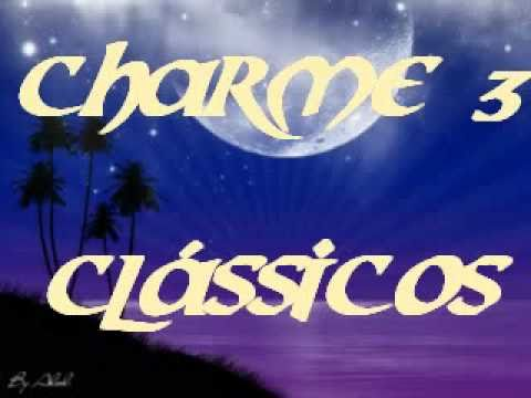 CLÁSSICOS  DO CHARME MIX 3 - Charme das Antigas - Soul Black Music - DJ Tony
