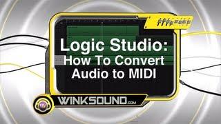 Logic Pro: How To Convert Audio To MIDI WinkSound