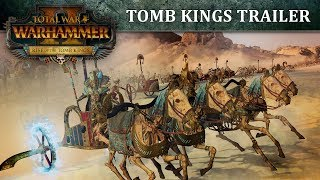 Total War: WARHAMMER II - Tomb Kings Trailer