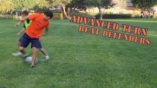 Soccer MOVES * How To Do An Advanced Turn On A Defender