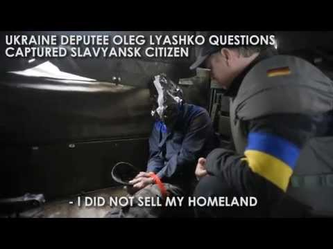 Ukraine deputee and captured Slavyansk citizen