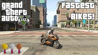 The Fastest Bikes In GTA V