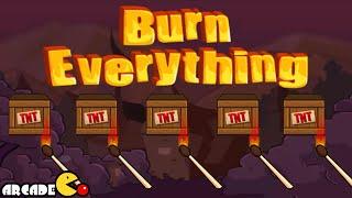 Burn Everything Complete Walkthrough 3 Stars