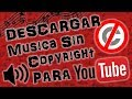 Descargar m sica sin Copyright para tus videos de Youtube