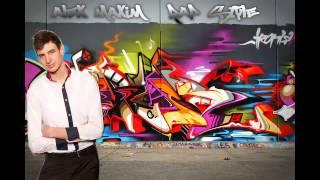Alex Maxim Feat Agerik - Rap Style