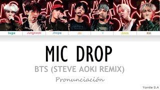 BTS - Mic Drop (Steve Aoki Remix) | Letra Fácil (Pronunciación en Español)