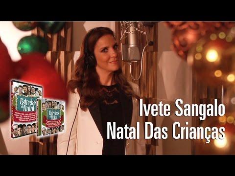 Ivete Sangalo - Natal das Crianças (Estrelas do Natal)