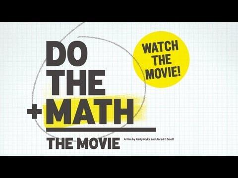 Do the Math - The Movie