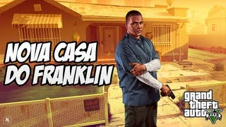 GTA V A Nova Casa Do Franklin